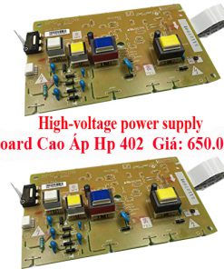 High-voltage power supply-board cao áp HP laserjet M402